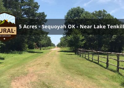 5 Acres For Sale, Sequoyah County, Oklahoma
