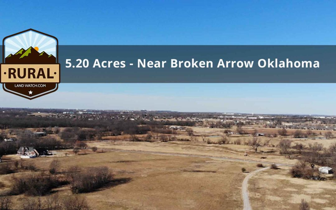 5.2 Acres, Wagoner County, OK